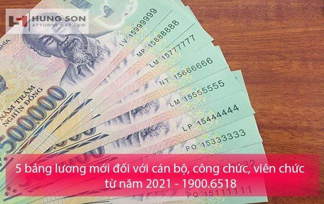 05-bang-luong-moi-cho-can-bo-cong-chuc-vien-chuc-tu-nam-2021-min