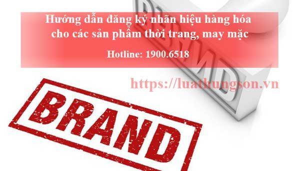 đăng ký nhãn hiệu hàng hóa cho sản phẩm may mặc