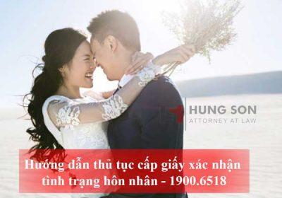 Hướng dẫn thủ tục cấp giấy xác nhận tình trạng hôn nhân mới nhất 2019