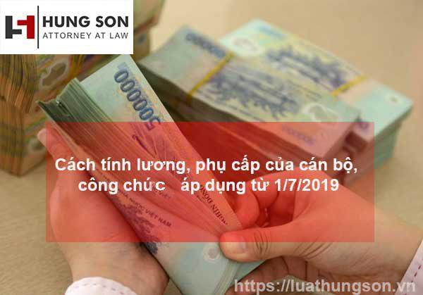 cach-tinh-luong-phu-cap-cua-can-bo-cong-chuc-tu-1-7-2019