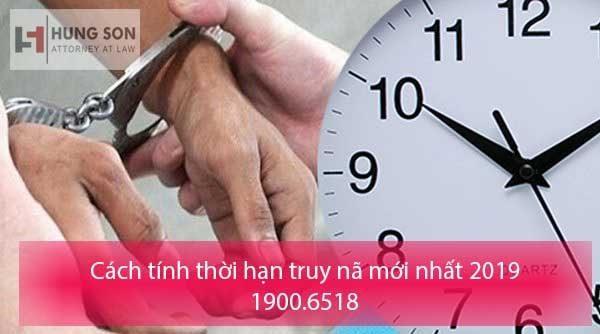 cach-tinh-thoi-han-truy-na-moi-nhat-2019