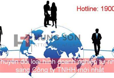 Chuyển đổi loại hình doanh nghiệp tư nhân sang Công ty TNHH mới nhất