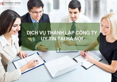Thành lập công ty giá rẻ tại Hà Nội uy tín, chất lượng