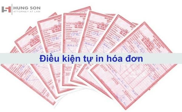 Điều kiện để doanh nghiệp tự in hóa đơn 2019