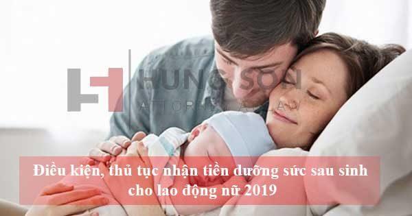 dieu-kien-thu-tuc-nhan-tien-duong-suc-sau-sinh-2019