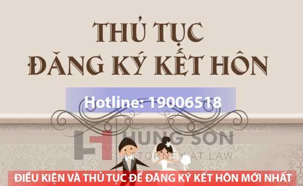 dieu-kien-va-thu-tuc-dang-ky-ket-hon-moi-nhat-2019