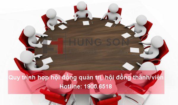 Quy trình họp hội đồng quản trị, hội đồng thành viên chuẩn nhất