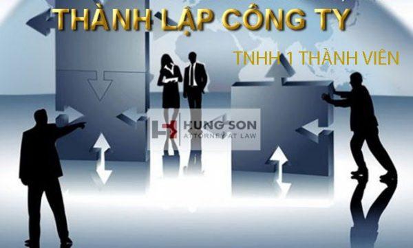 Thủ tục thành lập công ty TNHH 1 thành viên mới nhất