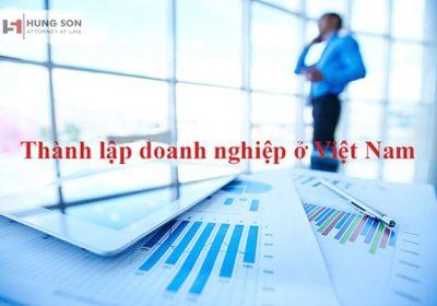 Những thủ tục thành lập doanh nghiệp ở Việt Nam bạn cần đọc kỹ