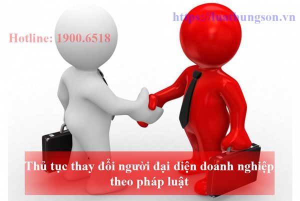 thay-doi-nguoi-dai-dien-doanh-nghiep-theo-phap-luat