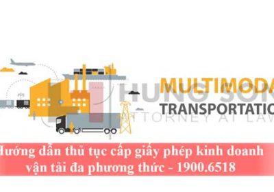 Hướng dẫn thủ tục cấp giấy phép kinh doanh vận tải đa phương thức