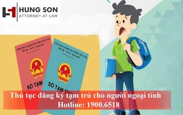 Thủ tục đăng ký tạm trú, tạm vắng cho người ngoại tỉnh mới nhất 2019