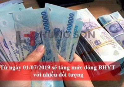 Từ ngày 01/07/2019 sẽ tăng mức đóng BHYT với nhiều đối tượng