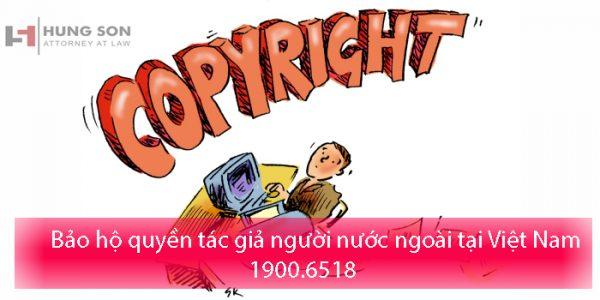 Bảo hộ quyền tác giả người nước ngoài tại Việt Nam