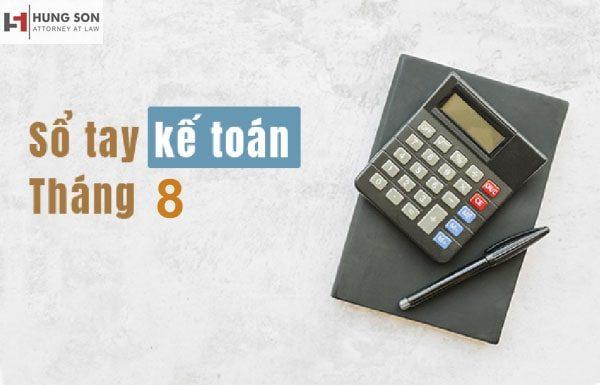 Những việc kế toán cần làm trong tháng 8/2019