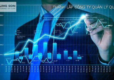 Thành lập công ty quản lý quỹ cần chuẩn bị những gì?