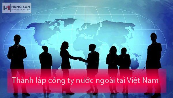 thành lập công ty nước ngoài tại việt nam