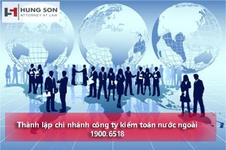 Điều kiện thành lập chi nhánh công ty kiểm toán nước ngoài (mã CPC 862)