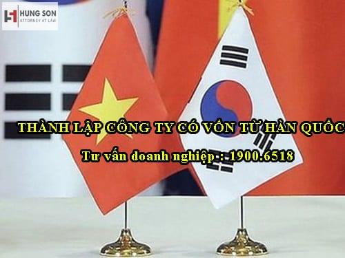 Điều kiện và quy trình thành lập công ty có vốn Hàn Quốc tại Việt Nam