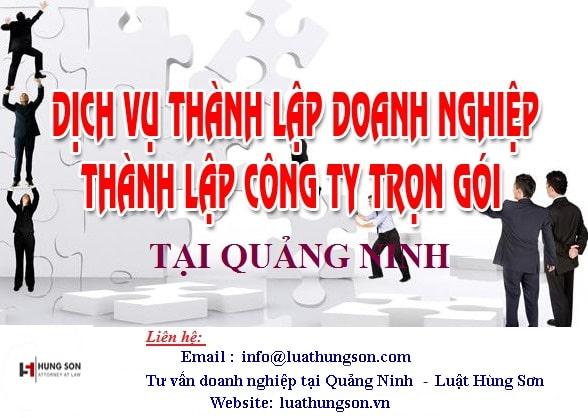 Cập nhật điều kiện thành lập công ty tại Quảng Ninh