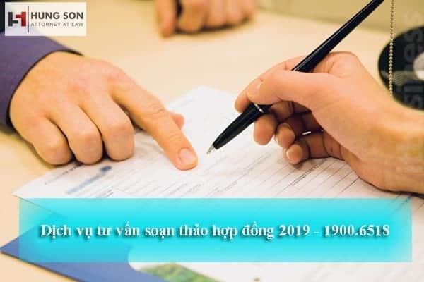Tư vấn soạn thảo hợp đồng dịch vụ chuyên nghiệp nhất năm 2019