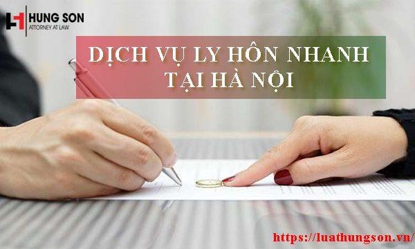 Dịch vụ ly hôn nhanh tại Hà Nội uy tín, hiệu quả