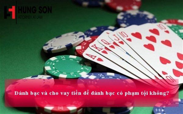 cho vay tiền đánh bạc có phạm tội không