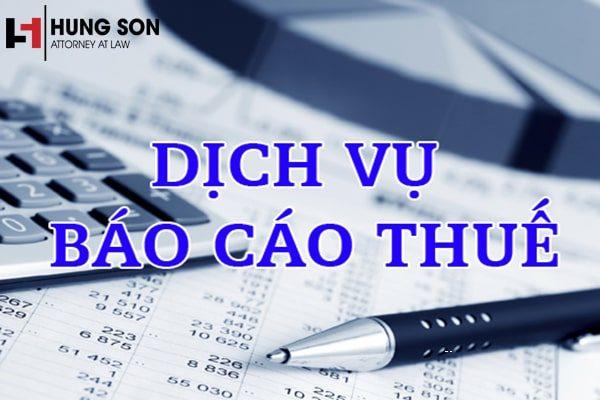 Dịch vụ báo cáo thuế uy tín, chất lượng và hiệu quả nhất hiện nay