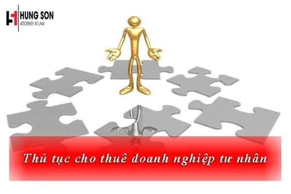 Có được phép cho thuê doanh nghiệp? Thủ tục cho thuê doanh nghiệp tư nhân