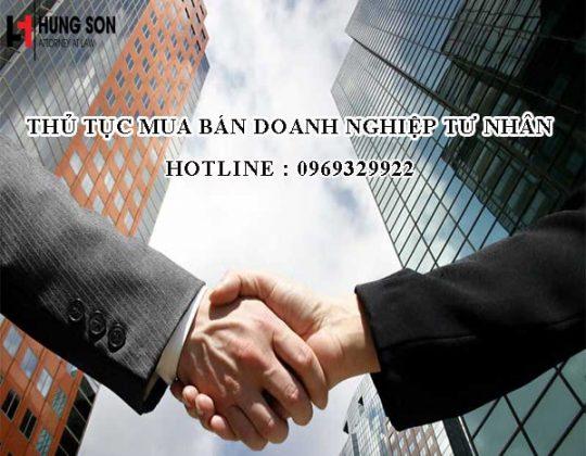 Thủ tục mua bán doanh nghiệp tư nhân theo quy định mới nhất