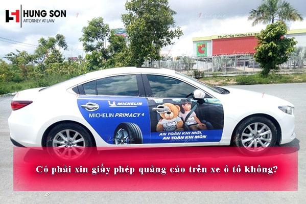 Có phải xin giấy phép quảng cáo trên xe ô tô không?