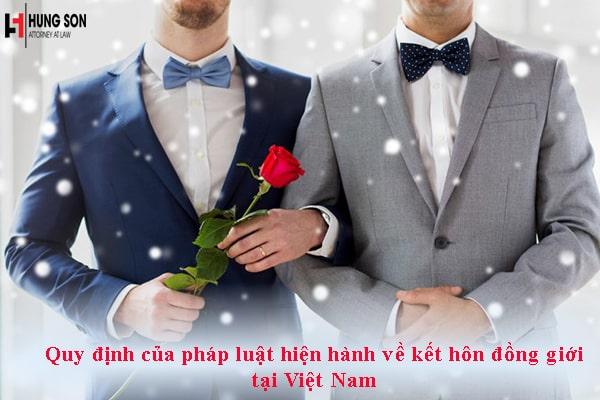 Quy định của pháp luật hiện hành về kết hôn đồng giới tại Việt Nam