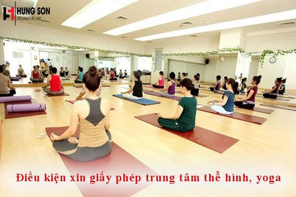 Điều kiện xin giấy phép trung tâm thể hình, yoga