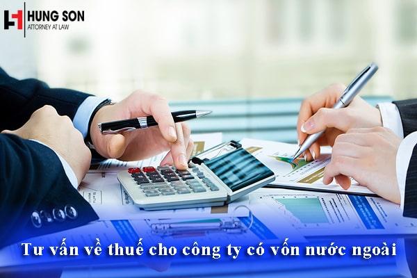 Tư vấn về thuế cho công ty có vốn nước ngoài