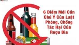 6 điểm mới cần lưu ý của Luật Phòng, chống tác hại của rượu, bia năm 2019