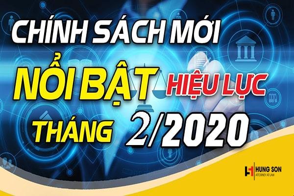 chính sách nổi bật có hiệu lực từ tháng 2/2020
