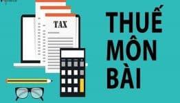 Mức đóng thuế môn bài mới nhất và mức phạt đối với việc nộp chậm thuế này là bao nhiêu?