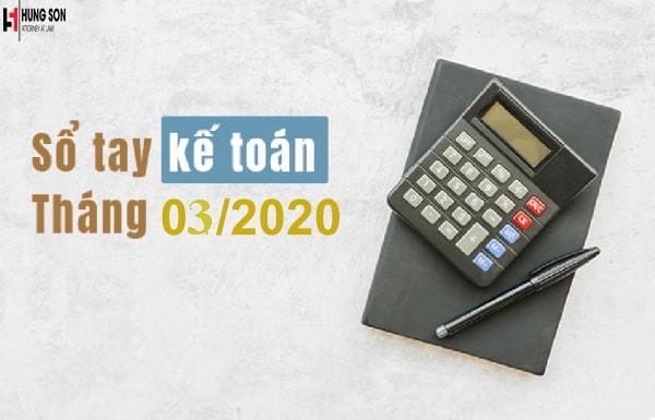 Những việc kế toán cần làm trong tháng 3/2020