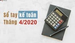 sổ tay kế toán tháng 4-2020