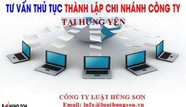 Thủ tục cần thiết cho việc thành lập chi nhánh tại Hưng Yên