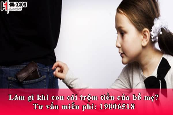 con cái trộm tiền của bố mẹ