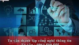 Thành lập công ty công nghệ thông tin theo quy định của pháp luật hiện hành
