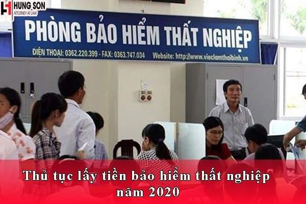 Thủ tục lấy tiền bảo hiểm thất nghiệp năm 2020
