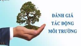 Thủ tục đề nghị phê duyệt báo cáo đánh giá tác động môi trường năm 2020