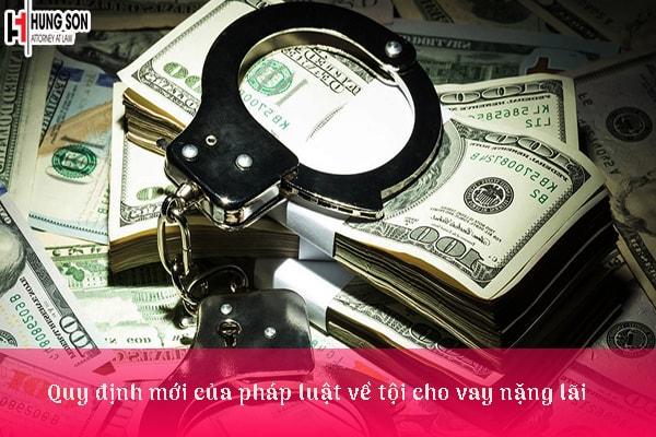 Quy định mới của pháp luật về tội cho vay nặng lãi
