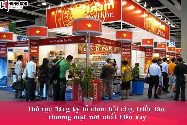 Thủ tục đăng ký tổ chức hội chợ, triển lãm thương mại mới nhất hiện nay