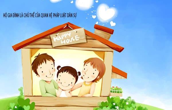 hộ gia đình là chủ thể của quan hệ pháp luật dân sự