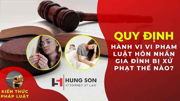 Vi phạm luật hôn nhân gia đình bị phạt thế nào?