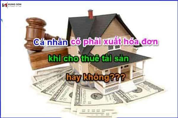 cá nhân cho thuê nhà có phải xuất hóa đơn không