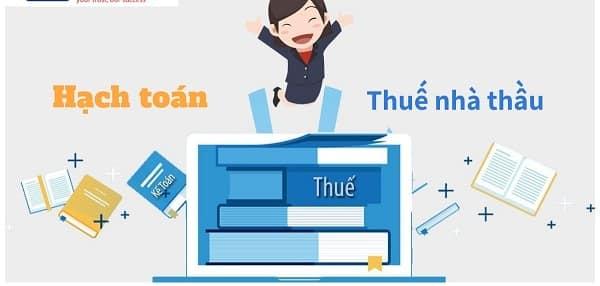 Thuế nhà thầu là loại thuế áp dụng cho cá nhân và tổ chức kinh doanh hoặc có thu nhập ở Việt Nam